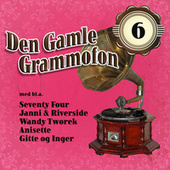 Den Gamle Grammofon 6 von Various Artists