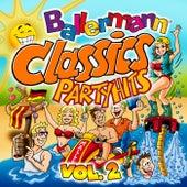 Ballermann Classics, Vol. 2 : Partyhits von Various Artists