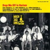 Drop Me off in Harlem (Remastered 2021) by Harlem Jazz Camels