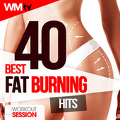 40 Best Fat Burning Hits 2021 Workout Session (Unmixed Compilation for Fitness & Workout 128 - 150 Bpm) by Workout Music Tv