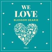 We Love Blossom Dearie, Vol. 1 von Blossom Dearie