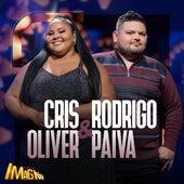 Acústico Imaginar: Cris Oliver e Rodrigo Paiva de Cris Oliver