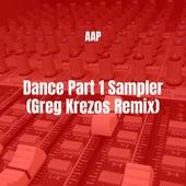 Dance Part 1 Sampler (Greg Krezos Remix) de AAP