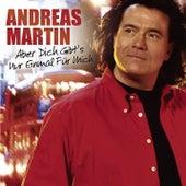 Aber dich gibt's nur einmal für mich von ANDREAS MARTIN