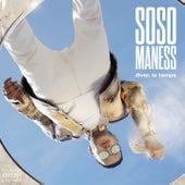 Avec le temps de Soso Maness