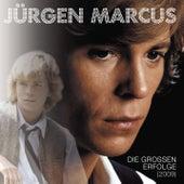 Die großen Erfolge (2009) von JÜRGEN MARCUS