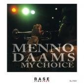 My Choice by Menno Daams