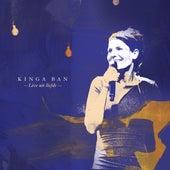 Live uit liefde (Live) by Kinga Bán