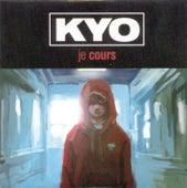 Je Cours de kyo