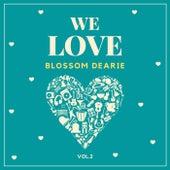We Love Blossom Dearie, Vol. 2 von Blossom Dearie
