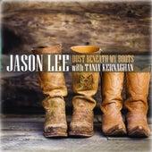 Dust Beneath My Boots fra Jason Lee