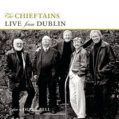 Live From Dublin - A Tribute To Derek Bell by The Chieftains