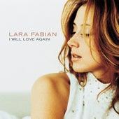 I Will Love Again von Lara Fabian