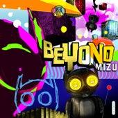 Beyond Mizu by Joshi Mizu