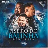 Piseiro do Balinha (Ao Vivo) - Vol. 01 de Dany Bala
