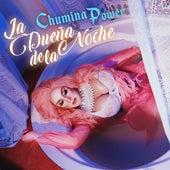 La Dueña de la Noche (Remix) von Chumina Power