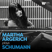 Martha Argerich Plays Schumann by Martha Argerich