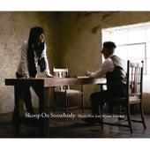 Nice'n Slow Jam 15years Limited by Skoop On Somebody