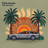DeLorean (feat. G. Love & Special Sauce & Brother Ali) by The Elovaters