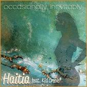 Occasionally, Inevitably de Haitia