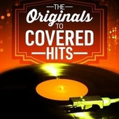 The Originals to Covered Hits von Various Artists