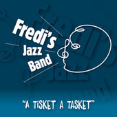 A Tisket a Tasket de Fredi's Jazz Band