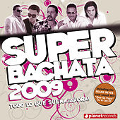 Super Bachata 2009 (Light Version) von Various Artists
