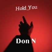Hold You by Donn