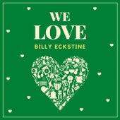 We Love Billy Eckstine fra Billy Eckstine