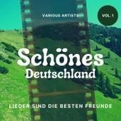 Schönes Deutschland (Lieder Sind Die Besten Freunde), Vol. 1 de Various Artists