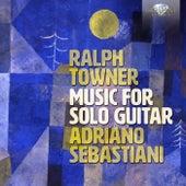 Towner: Music for Solo Guitar von Sebastiani Adriano