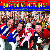 Busy Doing Nothing by Various Artists