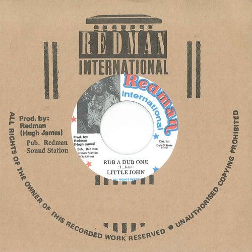 Rub A Dub One / Version by Little John