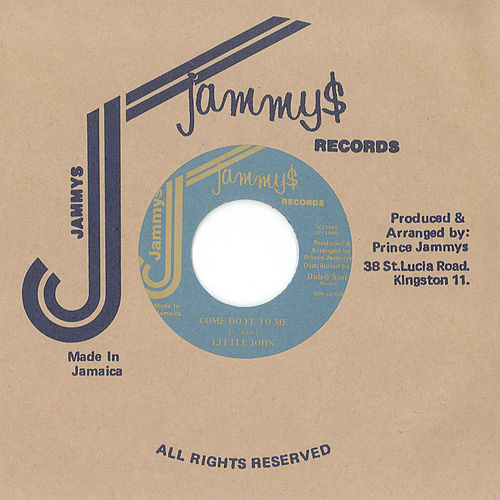 Come Do It To Me / Version by Little John