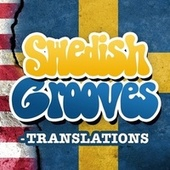 Swedish Grooves - Translations by Various Artists