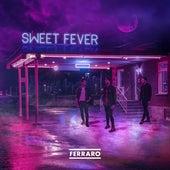 Sweet Fever by Ferraro