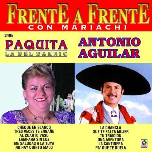 Frente a Frente: Paquita la del Barrio - Antonio Aguilar by Various Artists