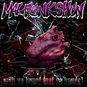 With Your Heart Not Your Hands - Single von Malfunkshun
