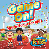 Game On! (Sports Songs for Kids) von The Countdown Kids