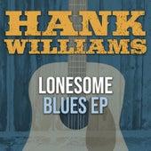 Lonesome Blues - EP (2019 - Remaster) von Hank Williams