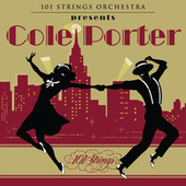 101 Strings Orchestra Presents Cole Porter by 101 Strings Orchestra