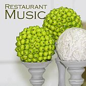 Restaurant Music - Restaurant Background Music - Music for Restaurants by Restaurant Music