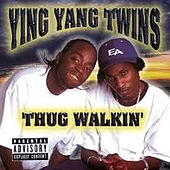Thug Walkin von Ying Yang Twins