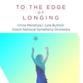 To the Edge of Longing (feat. Julia Bullock) (Edit Version) de Vince Mendoza