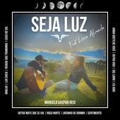 Seja Luz (Cover) de Marcelo Gaspar Reis