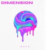 Dimension by Rafa