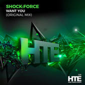 Want You by Shock:Force