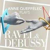 Anne Queffélec Plays Ravel & Debussy by Anne Queffélec