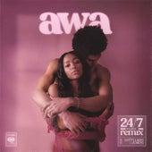 24/7 (The FaNaTiX Remix) di A-WA