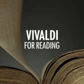 Vivaldi for reading by Antonio Vivaldi